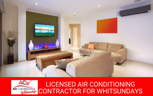 Licensed and Certified Air Conditioning Contractor for Whitsunday