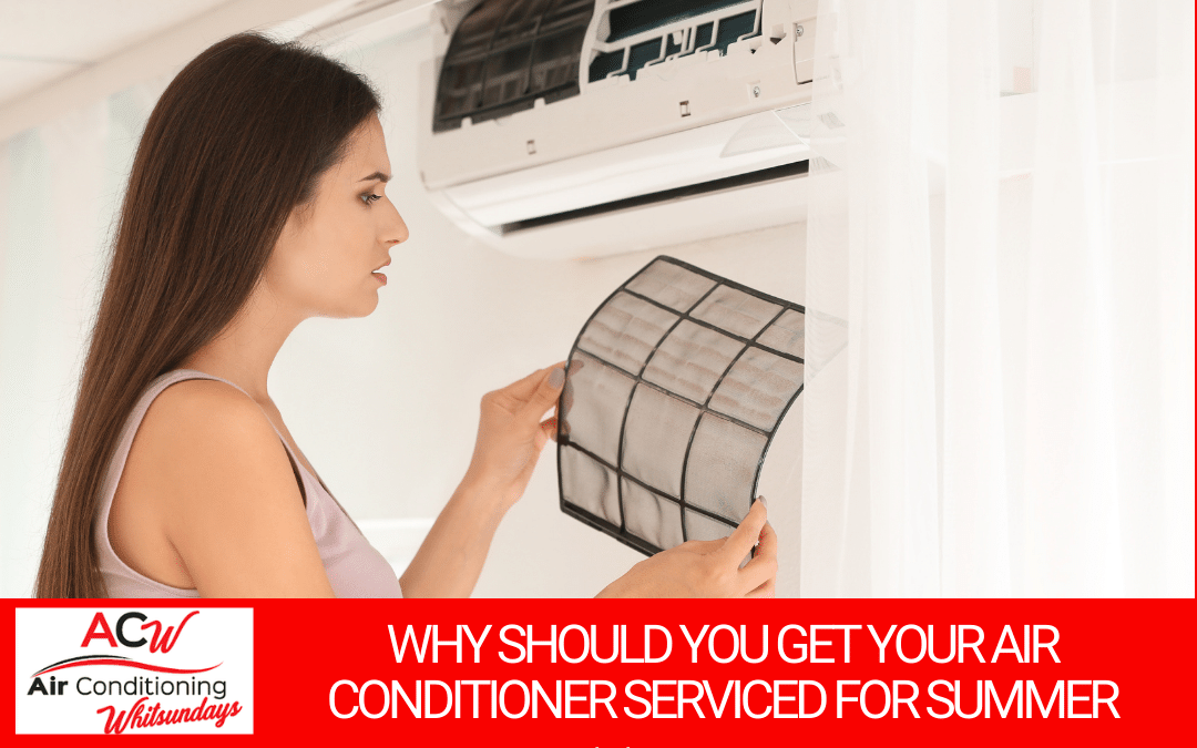 Why Should You Get Your Air Conditioner Serviced For Summer