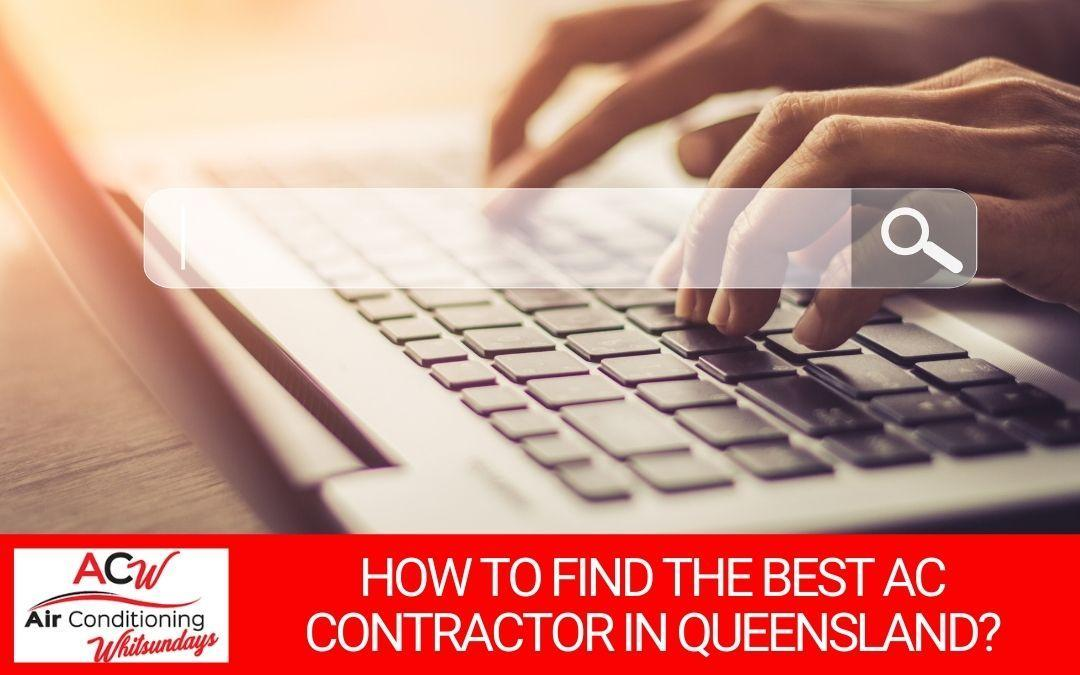 How to Find the Best AC Contractor in the Whitsundays